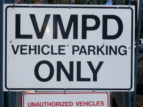 Jail Las Vegas - LVMPD Vehicle Parking Only Sign