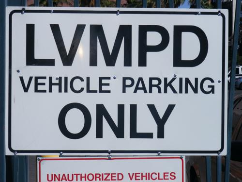 Jail Las Vegas - LVMPD Vehicle Parking Only Sign